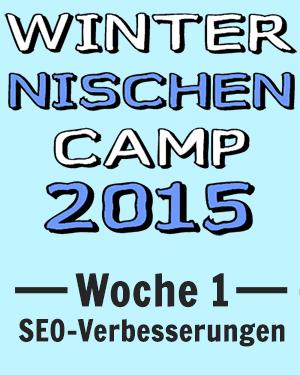 Winter Nischen Camp 2015 - Woche 1 - SEO-Verbesserungen