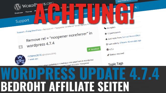 Wordpress Update 4.7.4 bedroht Affiliate Seiten