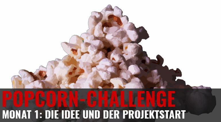 Popcorn-Challenge Monat 1